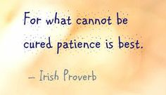 Irish Wisdom & Wit - on patience