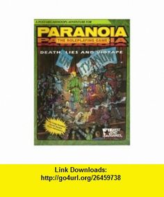 Death, Lies, Vidtape (Paranoia RPG) (9780874311594) Allen Varney , ISBN-10: 0874311594  , ISBN-13: 978-0874311594 ,  , tutorials , pdf , ebook , torrent , downloads , rapidshare , filesonic , hotfile , megaupload , fileserve