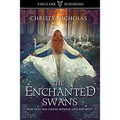 #BookReview of #TheEnchantedSwans from #ReadersFavorite - https://readersfavorite.com/book-review/the-enchanted-swans Reviewed by Liz Konkel for Readers' Favorite The Enchanted Swans by Christy Nicholas is a retelling of an ancient Irish tale, The Children of Lir. Fionnuala is a fae princess in pre-Celtic Ireland, who was raised to honor her duty and to put everything, even love, second to her title. When her mother dies giving birth to her twin brothers, she struggles to understand why…