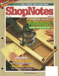 Shopnotes issue 57 by Adrian Kuney Woodworking Books, Woodworking Projects, Drill Press Table, Shops, Homemade Tools, Build Something, Hobbies And Crafts, Carving, Workshop Ideas