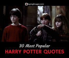 30 Most Popular Harry Potter Quotes #sayingimages #harrypotter #harrypotterquotes #quotes