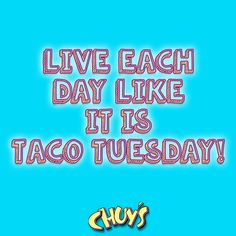 #TacoTuesday is our favorite day of the week! #eatmorechuys #chuys