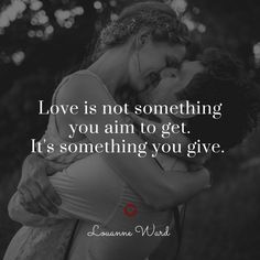 Love I can give to you, time I can give to you, honesty I can give you, but I can never complete you as you are complete with or without me.