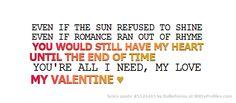 My Valentine-Martina McBride My Valentine Lyrics, Valentines, Songs That Describe Me, Name That Tune, Martina Mcbride, Run Out, Love My Husband, Still Have, Lyric Quotes