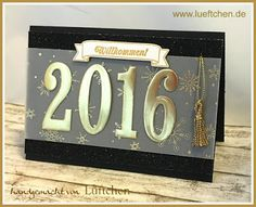 Lüftchen Stamp Studio Bergedorf: Do something with it! Resolution in December 2015 Happy New Year 2016 Diy Holiday Cards, Stamped Christmas Cards, Hand Stamped Cards, Happy New Year Cards, Congratulations Graduate, Graduation Cards, Graduation Ideas, Stamping Up Cards, Nouvel An