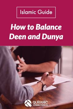 Islamic Guide to Balance Deen and Dunya. How to create a life balance for Muslim success in both Dunya and Akhira. A Quran lesson on making life easy for every Muslim insha' Allah. Inspiration and Motivation from the Quran and Sunnah.