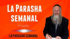 La Parasha semanal: Vaielej