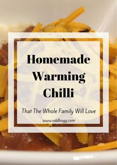 Homemade Chilli Recipe | This is a delicious chilli that the whole family will love. You can adjust the level of spice to suit your own taste, making it perfect for any occasion. Quick to make and foolproof! http://oddhogg.com