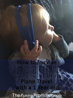 How to Survive Long-Distance Plane Travel with a 1 Year old (or small child)