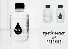 Eyescream And Friends' own bottled water, Tears of Joy.