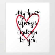 My heart always belongs to you Art Print