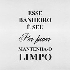 posters-para-imprimir-de-banheiro Home Look, My House, Stress, Words, Showroom, Funny Things, Up, Memes, Restroom Decoration