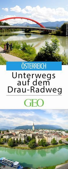 Drau Cycle Path: Tips for cycling and spending the night Seen, Oh The Places You'll Go, Austria, Travel Guide, Paths, Golf Courses, Cycling, To Go, Wanderlust