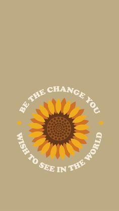 Be The Change: Free iPhone Wallpaper - Ashley Scott Designs