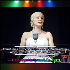 There are times your just need to get out of your own way. #IAmTheProblem #evaperon #Evita http://BetweenMyStageLife.com