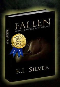 "Look who is nominated for an Indie Author Of The Year! Author K. L. Silver and her book ""Fallen"" #Erotic #Thriller"