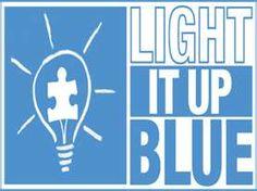 Light it up Blue April 1 & 2 2012 for Autism