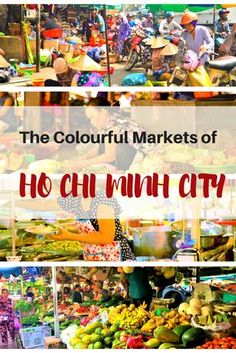 Things to do in Ho Chi Minh City | Vietnam | Things to do with kids in Ho Chi Minh City | Things to do in Saigon | Hotels in Ho Chi Minh City | Hotels in Saigon | Markets in Ho Chi Minh City | Ben Thanh Markets