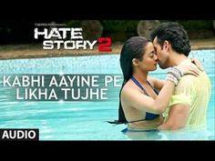 Kabhi Aayine Pe (Aye Khuda) - Hate Story 2 Song | KK - Full HD Song