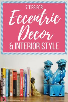 7 Tips for Eccentric & Eclectic home decor and interior style - Love eclectic homes? Not sure how to put some personality into your interiors? Check out my tips for how to achieve English eccentric style. I absolutely love how this style of design is so fun and quirky - it's got no rules!