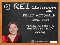 Kelly McDonald talks with us today about how important it is to plan for the unexpected with your rehabs. You need to know a solution for problems that arise during the project so that you can get the deal completed.