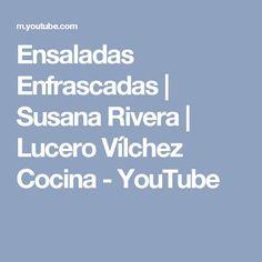 Ensaladas Enfrascadas   Susana Rivera   Lucero Vílchez Cocina - YouTube