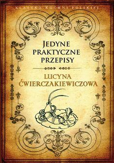 moniczka w kuchni: Przetwory. Kiszone ogórki z octem Lucyny Ćwierczakiewiczowej i MOJE :) Vintage World Maps