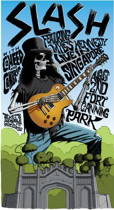 Slash Singapore Tour Classic rock music concert psychedelic poster ~ ☮~ღ~*~*✿⊱ レ o √ 乇 !! ~
