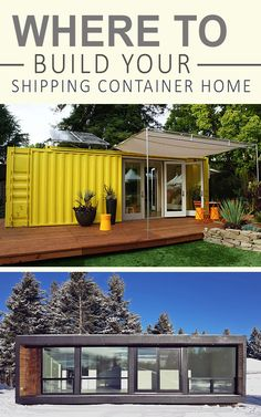 Where to Build Your Shipping Container Home  by ShippingContainerIdeas.com  Shipping container homes, shipping container houses, cargo container homes, tiny houses, tiny homes