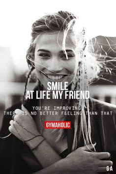 Smile at life my friend. You're improving, there is no better feeling than that #gymaholic