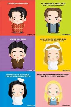 Lines that define these awesome people!!:) F.R.I.E.N.D.S <3