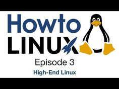 High-End Linux   HowTo Linux 3