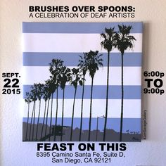 Please stop by our art exhibit on Tues Sept 22th at @feastonthiscatering in San Diego, CA for Brushes Over: A Celebration of Deaf Artists. We will be displaying our artwork and offering commission artwork. #art #artist #popart #popartist #digitalart #contemporary #contemporaryart #cmyk #beach #lajolla #lajollashores #lajollabeach #sandiego #feastonthiscatering #palmtrees #arecaceae #jonsavagegallery #deafartists #localartist #deafamericanartist #deaf #asl #americansignlanguage #localbusiness