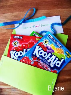 "Have a ""kool"" summer--neat idea to give to classmates at the end of the school year."