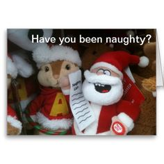 HAVE YOU BEEN NAUGHTY