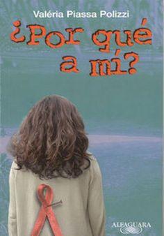 Resultados de la Búsqueda de imágenes de Google de http://www.librosalfaguarajuvenil.com/uploads/imagenes/libro/portada/200101/portada-por-que-a-mi_grande.jpg