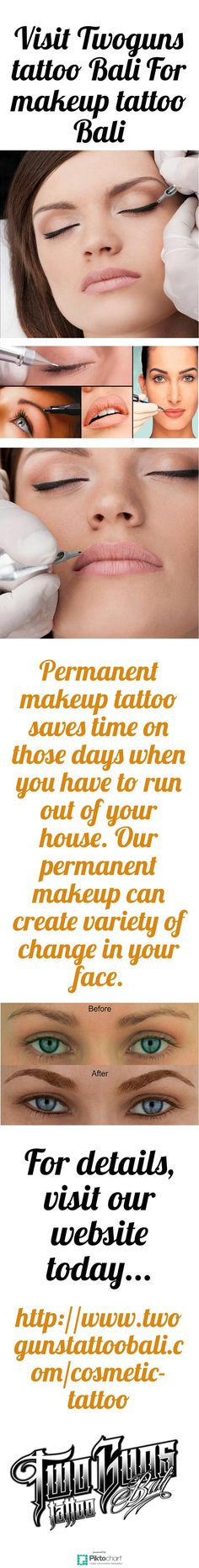 Permanent makeup tattoo saves time on those days when you have to run out of your house. Our permanent makeup can create variety of change in your face. Hurry up! Visit Twoguns tattoo Bali For makeup tattoo Bali.  http://www.twogunstattoobali.com/cosmetic-tattoo