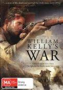 WILLIAM KELLY'S WAR [DVD_Movies]