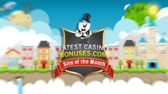 Casino Of The Month 2015: July  And the title goes to: CasinoRoom!  Congratulations! Check them out: http://www.latestcasinobonuses.com/casinos/casinoroom.html