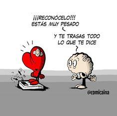 Heart Vs Brain, Humor Grafico, Life Thoughts, Sad, Memes, Cartoon, Comics, Words, Funny