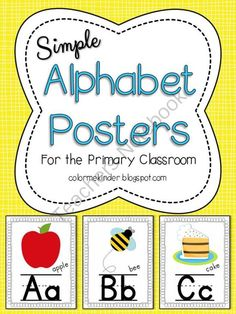 Simple Alphabet Poster for the Primary Classroom  from Color Me Kinder on TeachersNotebook.com (28 pages)
