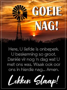 Goeie Nag, Afrikaans Quotes, Good Night Wishes, Sleep Tight, Amen, Messages, God, Motivation, Pictures