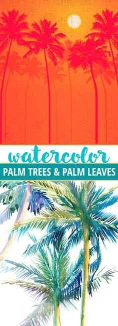 Watercolor palm trees and palm leaves as inspiration and for home decor.