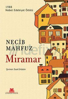 Miramar Necib Mahfuz  http://goo.gl/GscbmB  Nobel Ödüllü yazar Necib Mahfuz'un en bilinen ve sevilen romanlarından Miramar, farklı ekonomik ve politik görüşlere sahip bir grup insanın yaşamları ve ilişkileri üzerinden 1960'lı yılların Mısır'ını çarpıcı bir şekilde anlatıyor. Her biri farklı sebepler yüzünden sürgün hayatına mahkûm altı karakter, İskenderiye'de, eski görkemini yitirmiş Miramar Pansiyon'da bir araya gelirler.