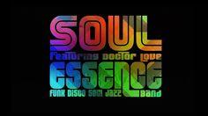 SOUL ESSENCE + DOCTOR LOVE - Promotional