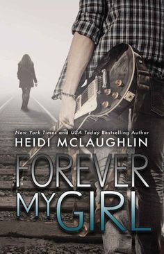 The Beaumont series - (Book Forever My Girl) - Heidi McLaughlin Forever My Girl Book, Romance Movies, Romance Books, Heidi Mclaughlin, Anita Blake, Jamie Mcguire, Christine Feehan, James Dashner, James Patterson