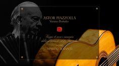 www.youtube.com/watch?v=fcNUKDZ3A8k MARCO de SANTI plays ASTOR PIAZZOLLA  Verano Porteño