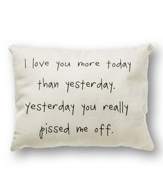 White 'I Love You More' Pillow