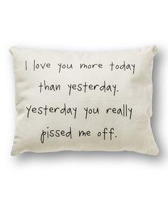 White 'I Love You More' Pillow, pretty sure I need this.