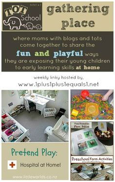 Tot School Gathering Place Week 119 ~ Play Hospital, Farm Theme and Sensory Bins